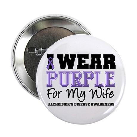 """Alzheimer's (Wife) 2.25"""" Button (10 pack)"""