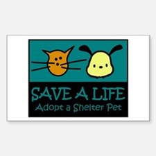 Save A Life Adopt a Pet Rectangle Decal