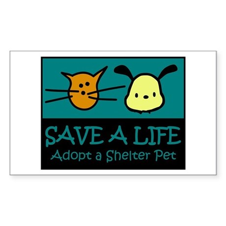 Save A Life Adopt a Pet Rectangle Sticker