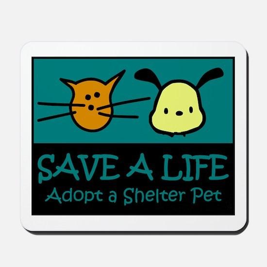 Save A Life Adopt a Pet Mousepad