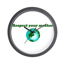 Respect Your Mother Earth Wall Clock