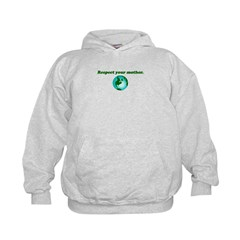 Respect Your Mother Earth Hoodie
