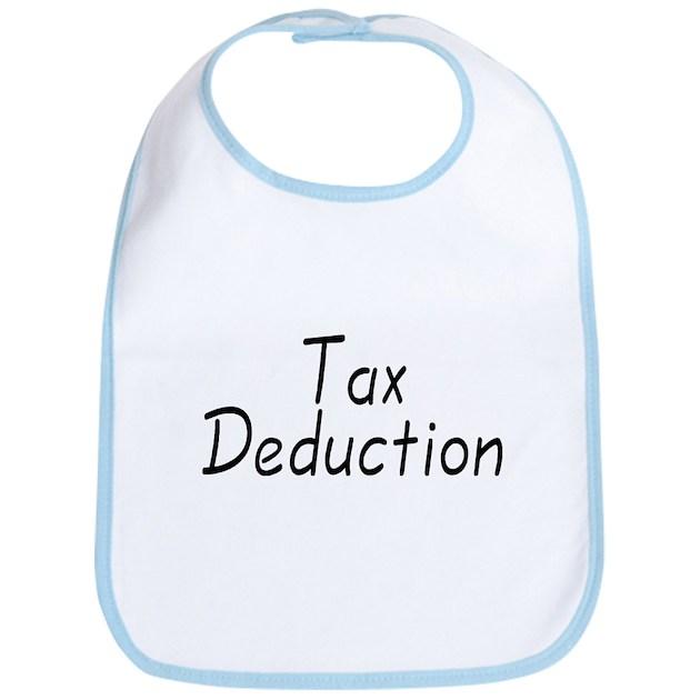 tax deduction bib by babyzizzle
