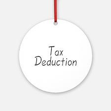 Tax Deduction Ornament (Round)