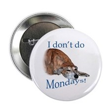 "Greyhound Monday 2.25"" Button (100 pack)"