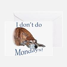 Greyhound Monday Greeting Card