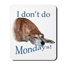 Greyhound Monday Mousepad