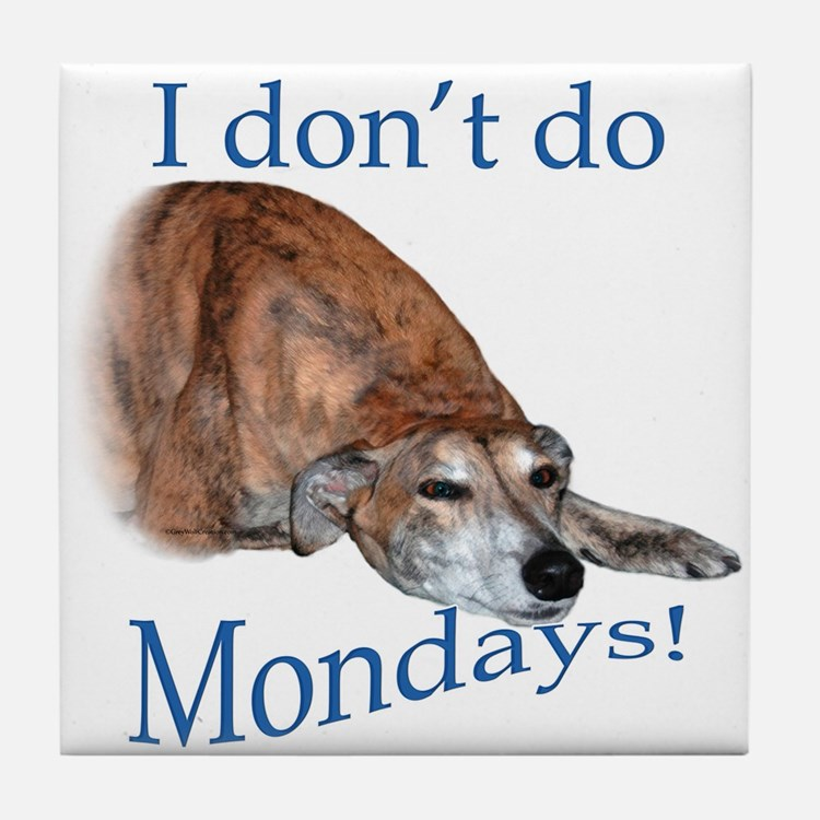 Greyhound Monday Tile Coaster