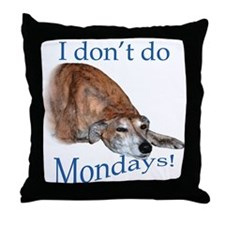 Greyhound Monday Throw Pillow