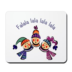 Fa la la... Children singing Mousepad