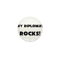 MY Diplomat ROCKS! Mini Button (10 pack)