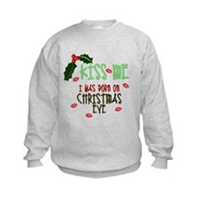 Born on Christmas Eve Sweatshirt