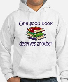 One good book deserves anothe Hoodie