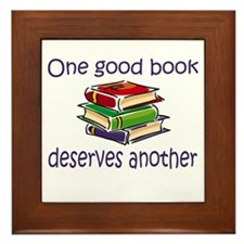 One good book deserves anothe Framed Tile