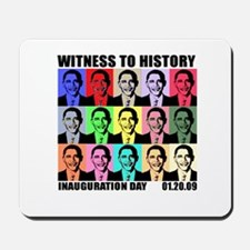 Witness to History, Inaugurat Mousepad