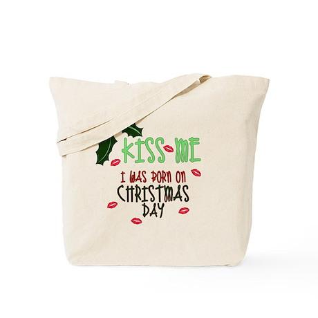 Born on Christmas Day Tote Bag