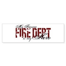My Fiancee My Hero - Fire Dept Bumper Bumper Sticker