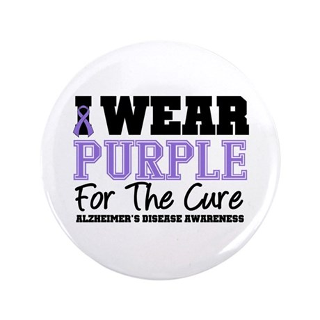 """Alzheimer's For The Cure 3.5"""" Button"""