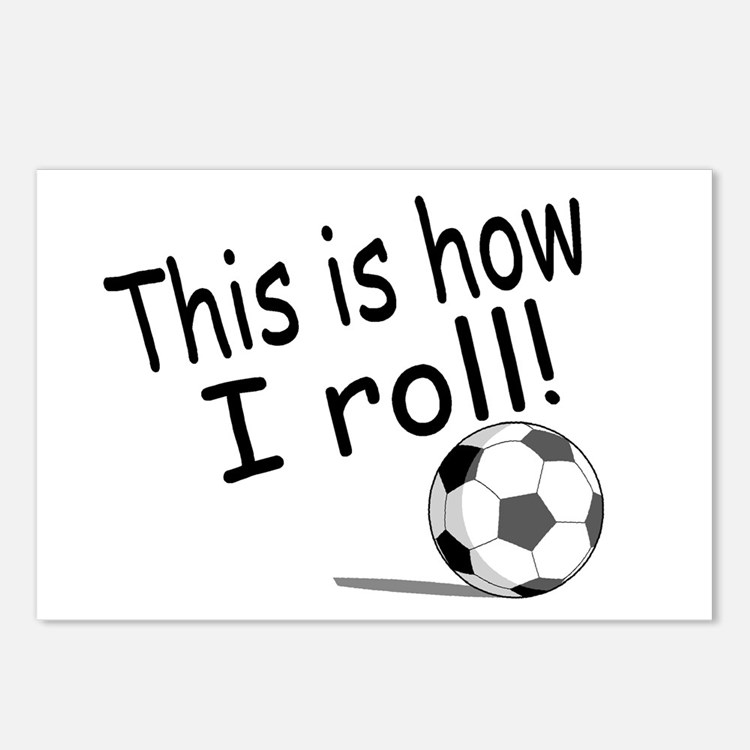 This Is How I Roll (Soccer) Postcards (Package of