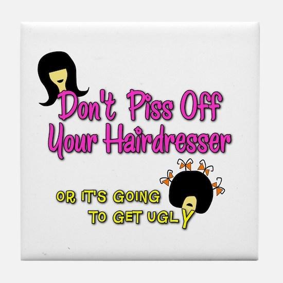 Don't Get Ugly Tile Coaster