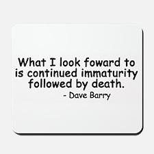 Immaturity Mousepad
