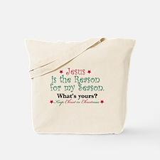 Jesus is my reason Tote Bag
