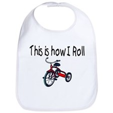 This Is How I Roll (Tricycle) Bib