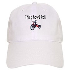 This Is How I Roll (Tricycle) Baseball Baseball Cap
