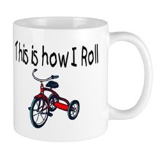 This Is How I Roll (Tricycle) Mug