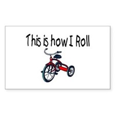 This Is How I Roll (Tricycle) Rectangle Decal