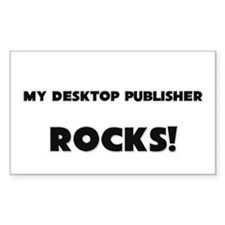 MY Desktop Publisher ROCKS! Rectangle Decal