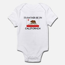 I'd rather be in California Infant Bodysuit