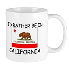 I'd rather be in California Mug