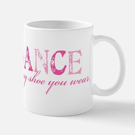 2-danceeveryshoe Mugs