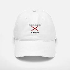 I'd rather be in Alabama Baseball Baseball Cap