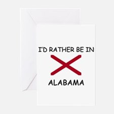 I'd rather be in Alabama Greeting Cards (Pk of 10)