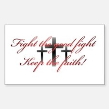 Keep the faith Rectangle Decal