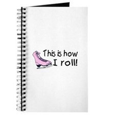 This Is How I Roll (Skate) Journal