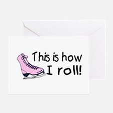 This Is How I Roll (Skate) Greeting Card