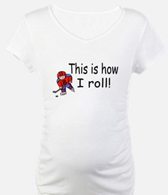 This Is How I Roll (Hockey) Shirt