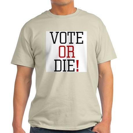 Vote or Die! Ash Grey T-Shirt