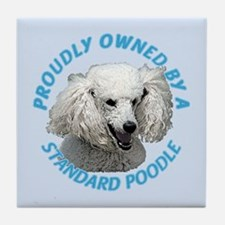 Proudly Owned Poodle Tile Coaster