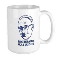 Rothbard Was Right Mug