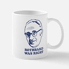 Rothbard Was Right Mug
