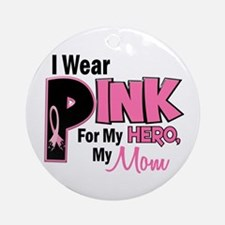 I Wear Pink For My Mom 19 Ornament (Round)