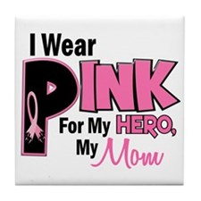 I Wear Pink For My Mom 19 Tile Coaster