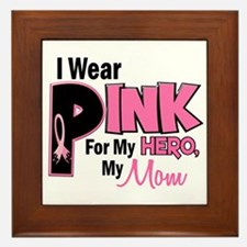 I Wear Pink For My Mom 19 Framed Tile