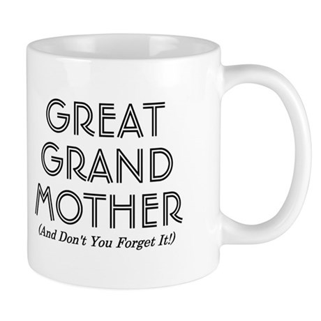 Mug - Great Grand Mother
