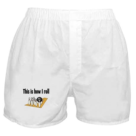 This Is How I Roll (Bowling) Boxer Shorts
