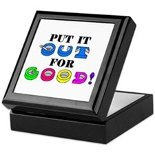 PUT IT OUT FOR GOOD! Keepsake Box